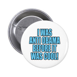 Humorous Anti Obama T-Shirts and Bumper Stickers 6 Cm Round Badge