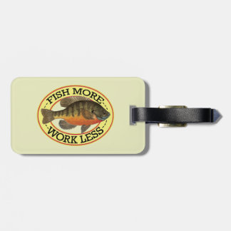 Humorous Bluegill Fishing Luggage Tag