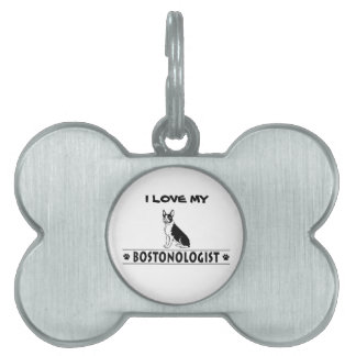 Humorous Boston Terrier Pet ID Tags