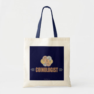 Humorous Coin Collector Budget Tote Bag