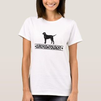 Humorous Curly-Coated Retriever T-Shirt