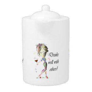 Humorous Drinking Sayings Teapot