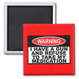 Humorous gun warning sign square magnet