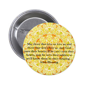 Humorous Irish Blessing from IRELAND 6 Cm Round Badge