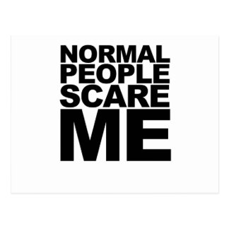 Humorous Normal People Scare Me Black T-Shirt.png Postcard