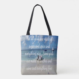 Humorous Sugar And Spice Quote On the Beach Tote Bag