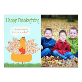 "Humorous Thanksgiving photo Card- TBO 5"" X 7"" Invitation Card"