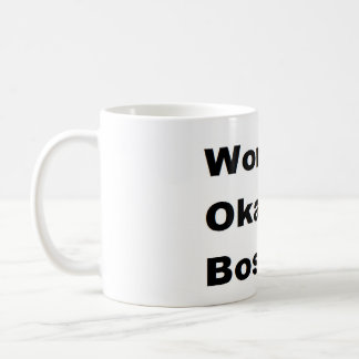 Humorous Work World's Okayest Boss Gift Funny Coffee Mug
