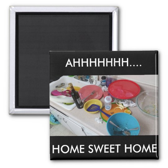Humourous Home Sweet Home Magnet