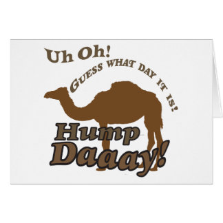 Hump Day Camel! Greeting Card