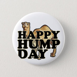 Hump Day Camel T Shirts M.png 6 Cm Round Badge