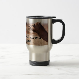 Hump Day Camels Stainless Steel Travel Mug