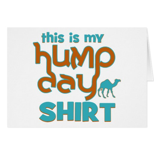 Hump Day Card