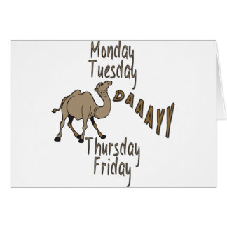 Hump Day Week Days Greeting Card