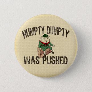 Humpty Dumpty 6 Cm Round Badge