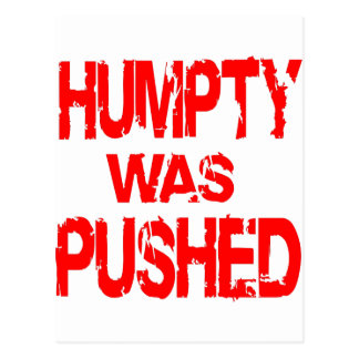 Humpty Was Pushed Postcard