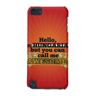 Hungarian, but call me Awesome iPod Touch (5th Generation) Cover