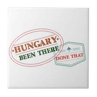 Hungary Been There Done That Ceramic Tile