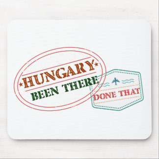 Hungary Been There Done That Mouse Pad