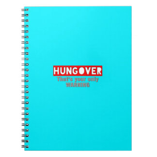 Hungover Funny Notebook