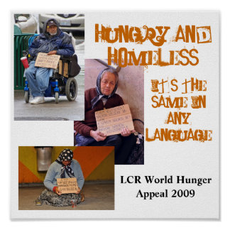 Hungry and Homeless Poster