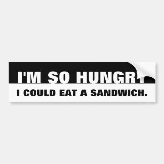 Hungry Bumper Sticker