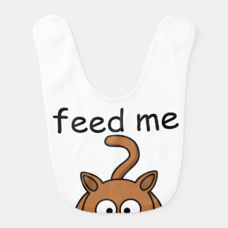 "Hungry Kitty ""feed me""  Baby Bib"