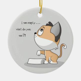 Hungry Kitty: I See Empty Ceramic Ornament