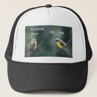hunkered down or not bird trucker hat