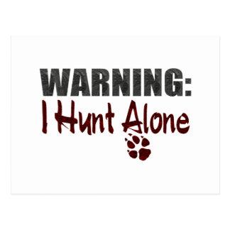 Hunt Alone Postcard