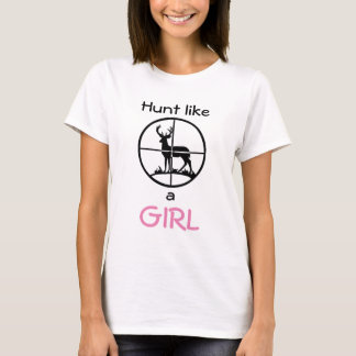 Hunt Like a Girl T-Shirt