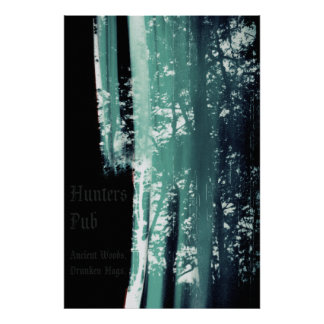 Hunters Pub - Ancient Woods. Drunken Hags. 24 x 36 Poster