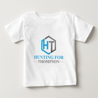 Hunting For Thompson Baby T-Shirt