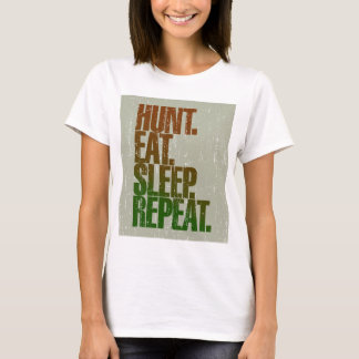Hunting Hunter 'Hunt, Eat, Sleep, Repeat' T-Shirt