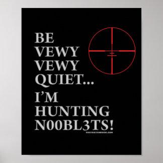 Hunting n00bl3ts poster