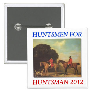 Huntsmen for Huntsman button