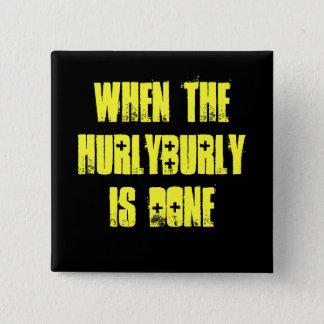 Hurlyburly - Shakespeare 15 Cm Square Badge