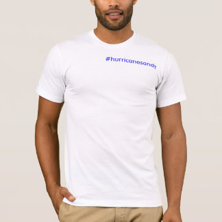 Hurricane Sandy Tag T-Shirt