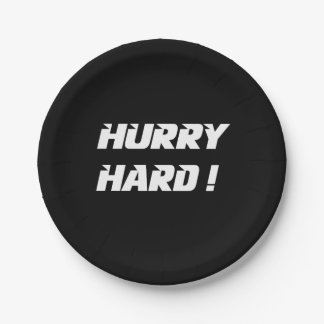 Hurry Hard! Paper Plate