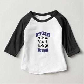 hurt at work set for life baby T-Shirt