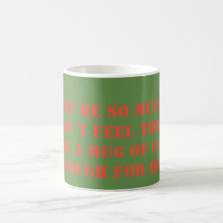 hurt me so much  emotional qoutes coffee mug
