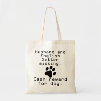 Husband And English Setter Missing Tote Bag