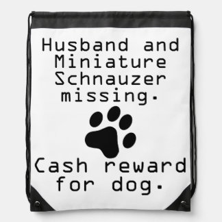 Husband And Miniature Schnauzer Missing Drawstring Bag
