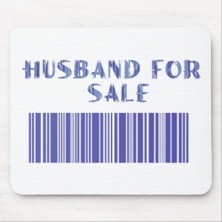 Husband for Sale Mouse Pad