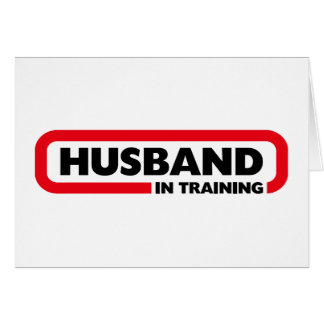 Husband in Training - Fun Valentine's Day Gift Greeting Card