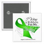 Husband Lime Green Ribbon - Lymphoma 15 Cm Square Badge