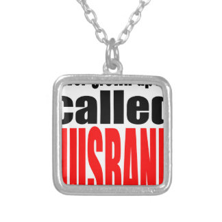 husband marriage joke kid newlywed reality quote j silver plated necklace