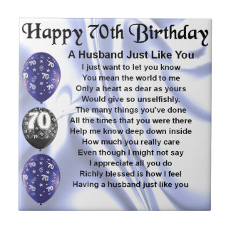 Husband Poem - 70th Birthday Ceramic Tile