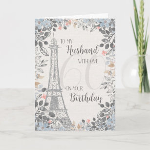 Husband Romantic 60th Birthday Eiffel Tower Card