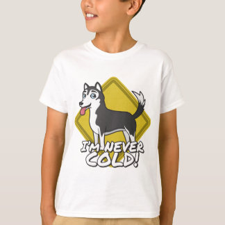 Huskies and Alaskan Malamutes are never cold! T-Shirt